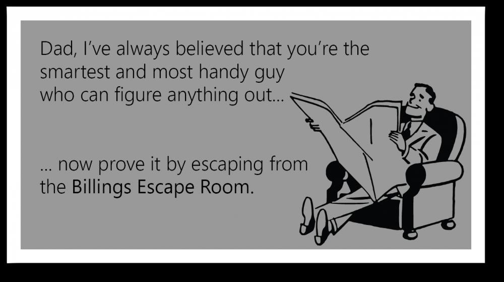 Billings Escape Room Dad